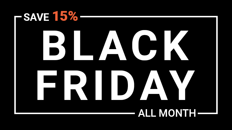 Black Friday All Month